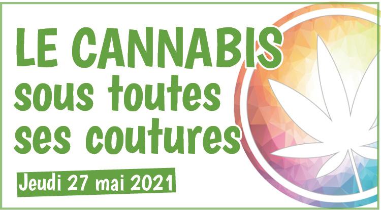 📅 SAVE THE DATE : JEUDI 27 MAI  Le cannabis sous toutes ses coutures